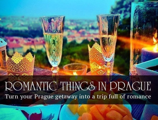 How To Make Your Getaway A Truly Romantic Trip To Prague